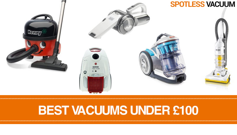 Welcome to our list of the Best Vacuums Under £100 in the UK