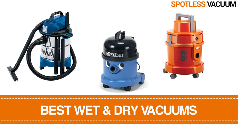 Best Wet and Dry Vacuums in the UK